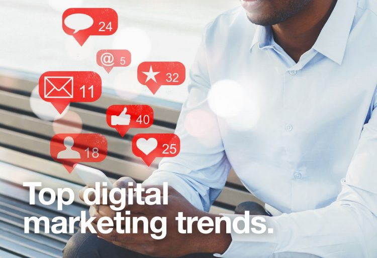 Top digital marketing trends - Iconica Communications